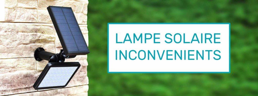 lampe solaire inconvénients