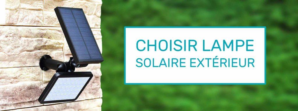 choisir lampe solaire extérieur